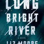 Library Book Group--Long Bright River